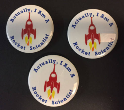 Actually, I Am A Rocket Scientist Pin Back Button