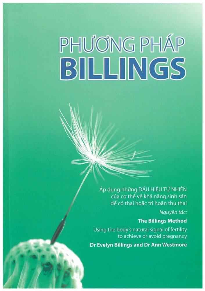 The Billings Method by Dr Evelyn Billings & Dr Anne Westmore