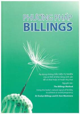 The Billings Method by Dr Evelyn Billings & Dr Anne Westmore