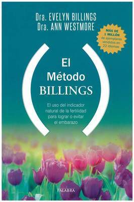 The Billings Method by Dr Evelyn Billings & Dr Anne Westmore Spanish