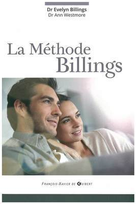 The Billings Method by Dr Evelyn Billings Dr Ann Westmore
