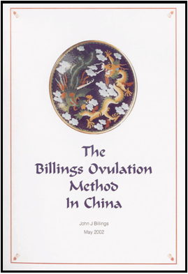 The Billings Ovulation Method® in China By Dr JJ Billings