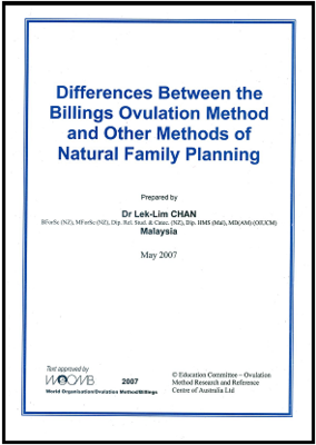 Differences Between the Billings Ovulation Method and Other Methods of Natural Family Planning by Dr Lek-Lim Chan