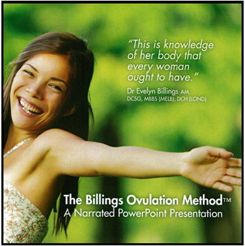 DOWNLOAD Billings Ovulation Method®Narrated Power Point Presentation English/French/Chinese