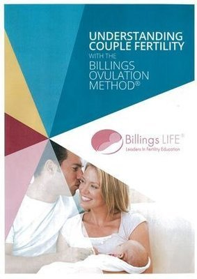 Understanding Couple Fertility with Billings Ovulation Method HARD COPY