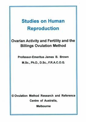 DOWNLOAD Studies on Human Reproduction by Prof. J Brown Also available in Vietnamese and Spanish