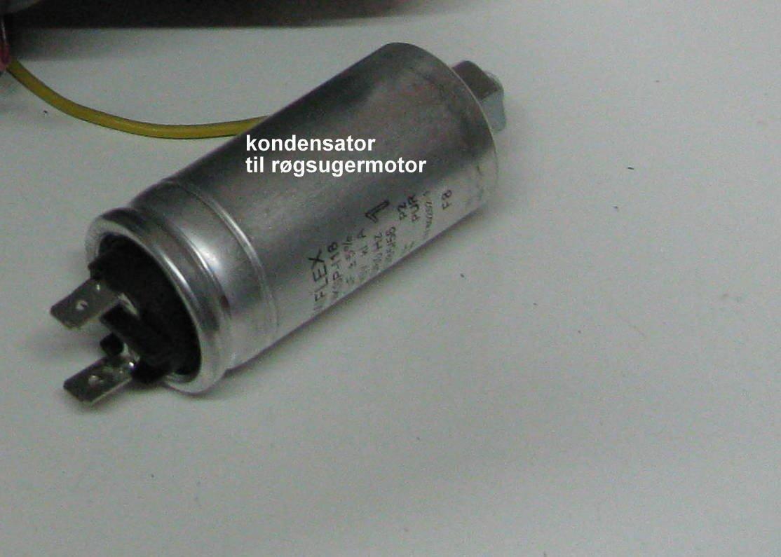 Kondensator til røgsuger motor bestilles på smedegaarden@larsen.dk