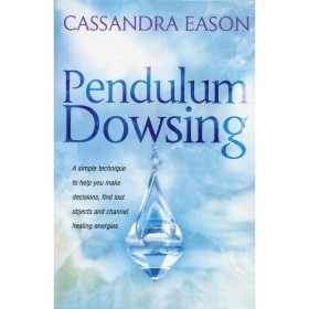 Pendulum Dowsing - Cassandra Eason