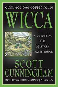 Wicca for the Solitary Practitioner
