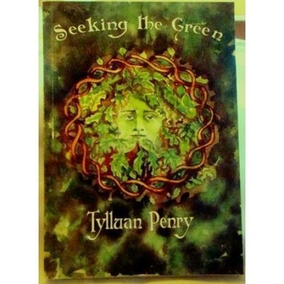 Seeking the Green - Tylluan Penry