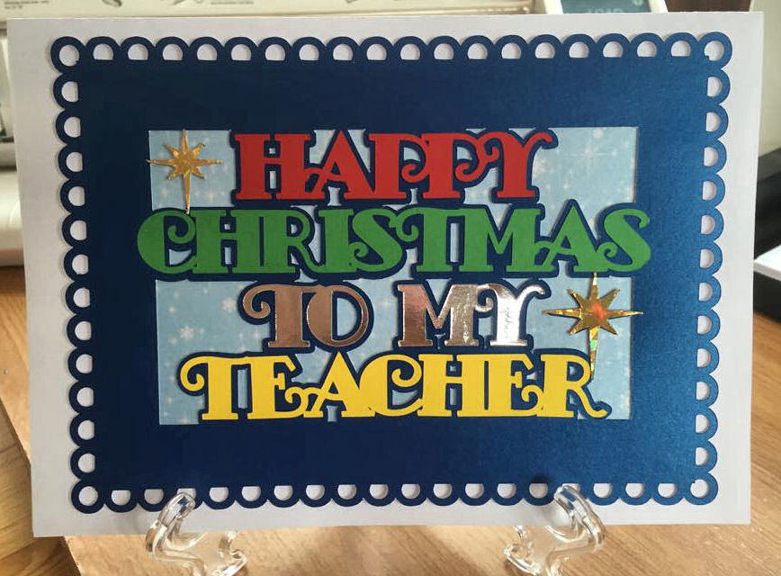 Happy Christmas TEACHER Card Topper