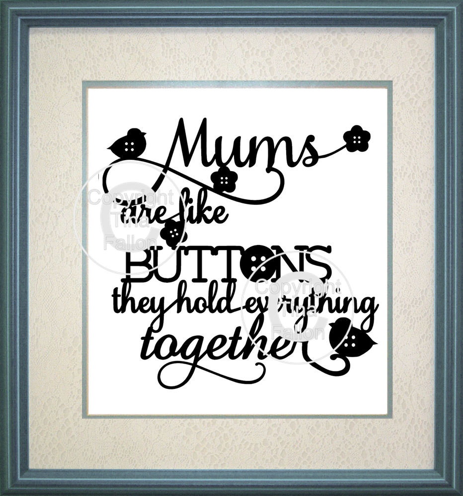 Mums are Like Buttons Design No 1 papercutting or vinyl  - svg commercial use