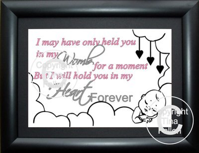I May Have Only held you in my womb for a moment (for a landscape  frame)  studio format