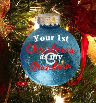 Grandma 1st Christmas- Christmas Bauble Ornament - with precurved text  4 sizes