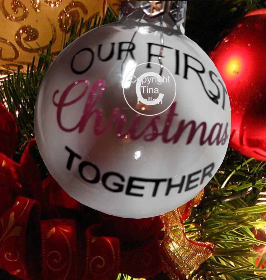 Our 1st Christmas together - Christmas Bauble Ornament - with precurved text  4 sizes