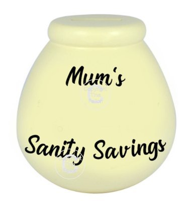 Mum's Sanity Savings - Money pot / bottle precurved text vinyl quote