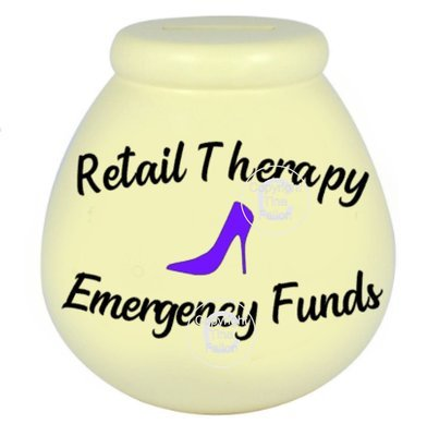 Retail Therapy Emergency Funds - Money pot / bottle precurved text vinyl quote