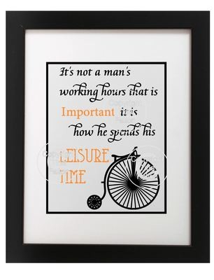 It's Not A Man's Working hours that's important  - Quote