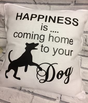 Happiness is coming home to your  Dog design 1 - vinyl HTV etc