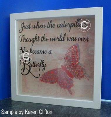 Butterfly - designed to fit A4 frame Just When the Caterpillar quote