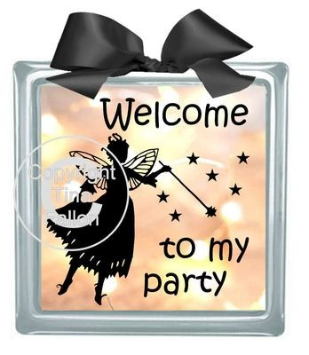 Fairy Welcome To My Party - design for vinyl and glass blocks