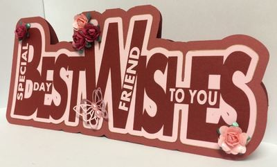Best Wishes - Layered Word Shaped Card