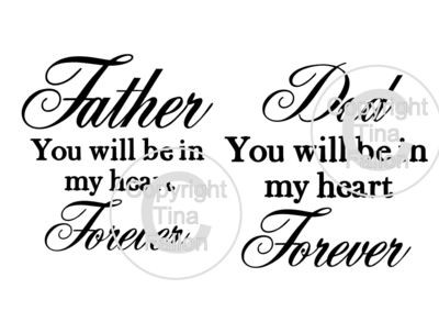Dad In my Heart Forever quote 2 cutting files