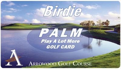 PALM BIRDIE (Monday-Thursday) Golf Rewards Card $199