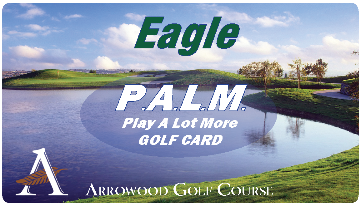 PALM EAGLE (Monday- Friday) Golf Rewards Card $239