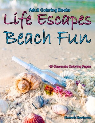 Life Escapes Beach Fun Grayscale Coloring Book for Adults PDF Digital Download