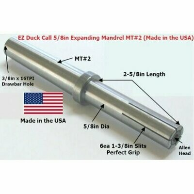 EZ Duck Call 5/8in Expanding MT#2 Mandrel (Woodturning Kit) Made in the USA