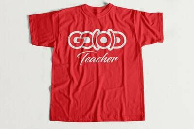 *PRE-ORDER ENDS 8/2*  LIMITED GO(O)D TEACHER TEE-red/white