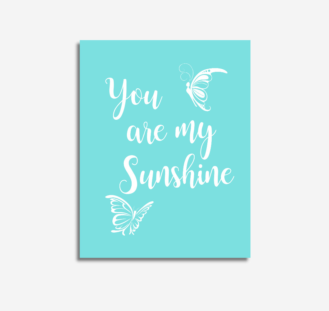Teal Aqua You Are My Sunshine Baby Girl Nursery Wall Art Prints Canvas Butterfly Baby Nursery Decor