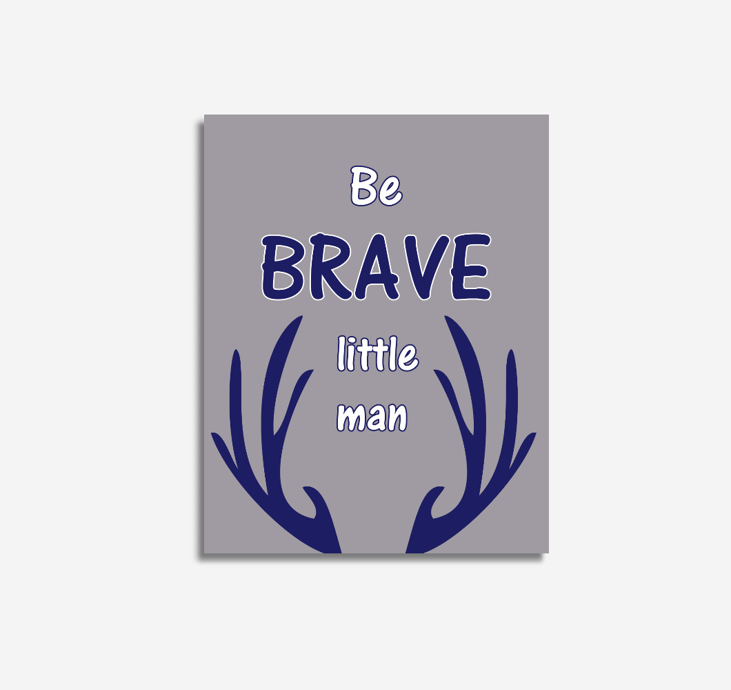 Navy Blue Gray Be Brave Deer Antler Woodland Tribal Baby Boy Nursery Wall Art Prints Canvas Decor​