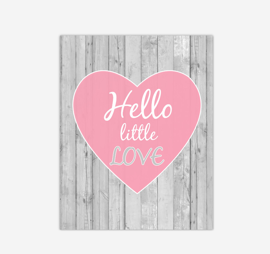 Pink Heart Hello Little Love Baby Girl Nursery Wall Art Print Canvas Girl Bedroom Decor Rustic Picture
