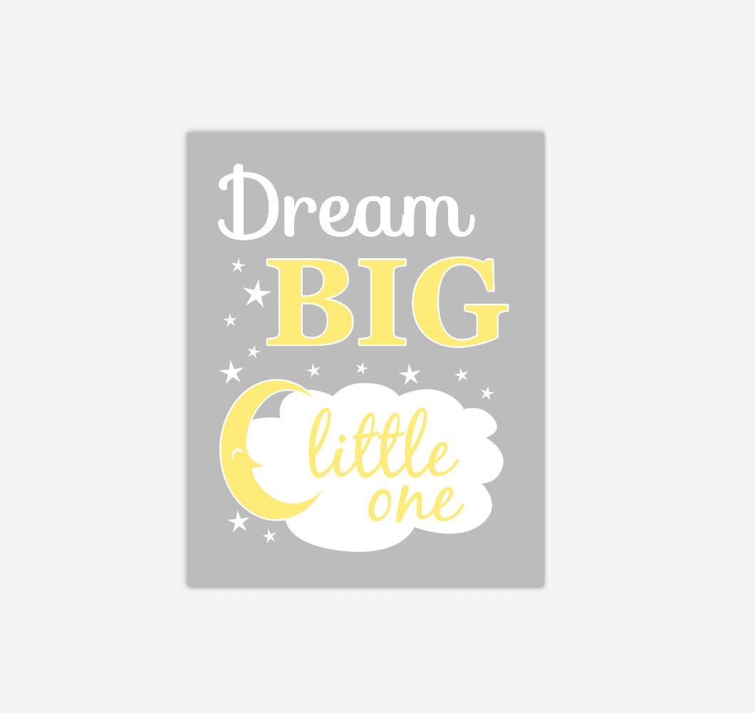 Yellow Gray Grey Dream Big Baby Nursery Wall Art Print Canvas Gender Neutral Baby Decor Picture