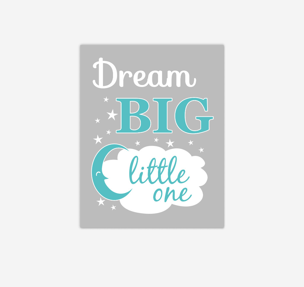 Teal Dream Big Baby Nursery Wall Art Print Canvas Gender Neutral Decor Picture