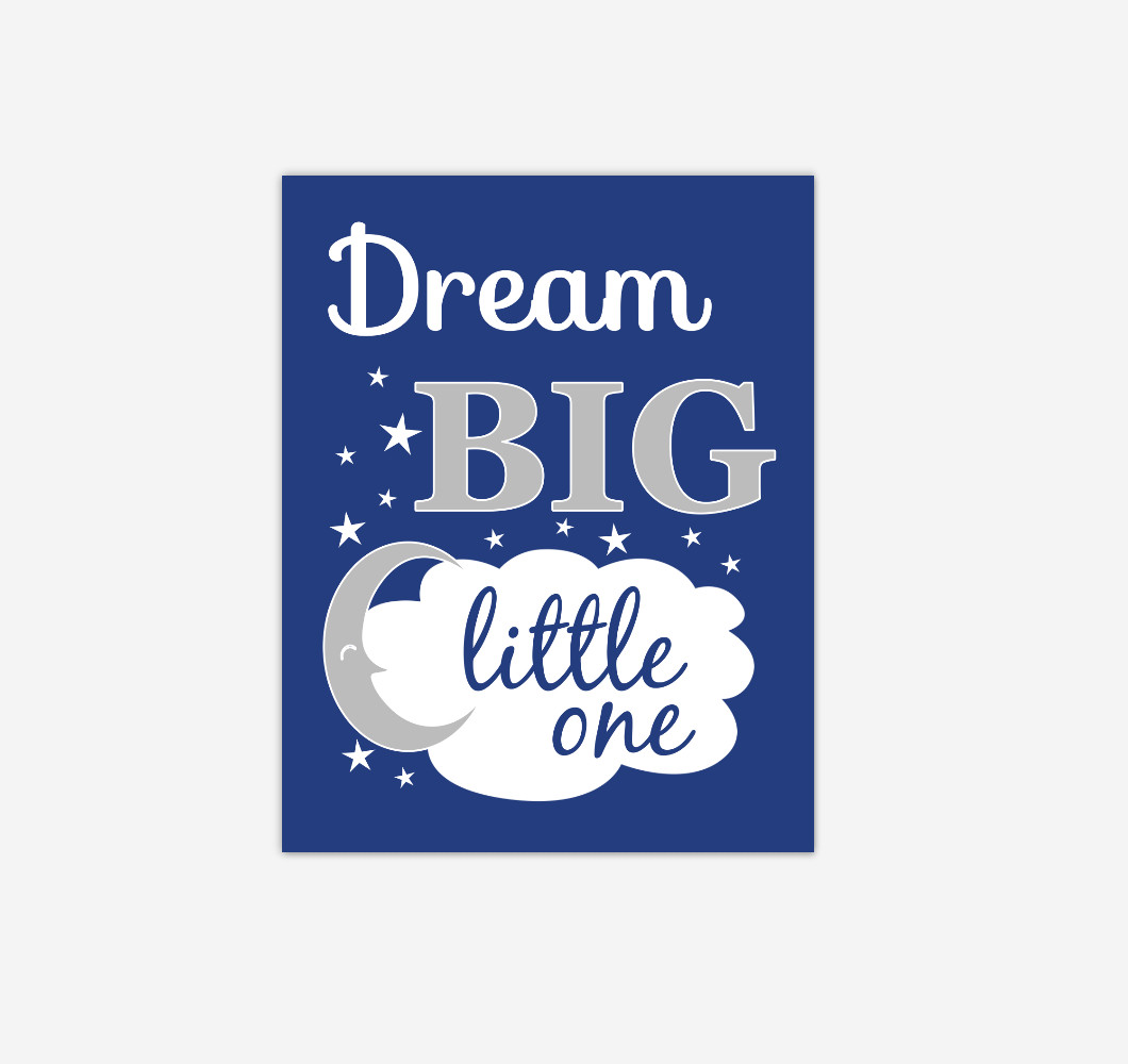 Navy Blue Gray Grey Dream Big Baby Boy Nursery Wall Art Print Canvas Decor Picture