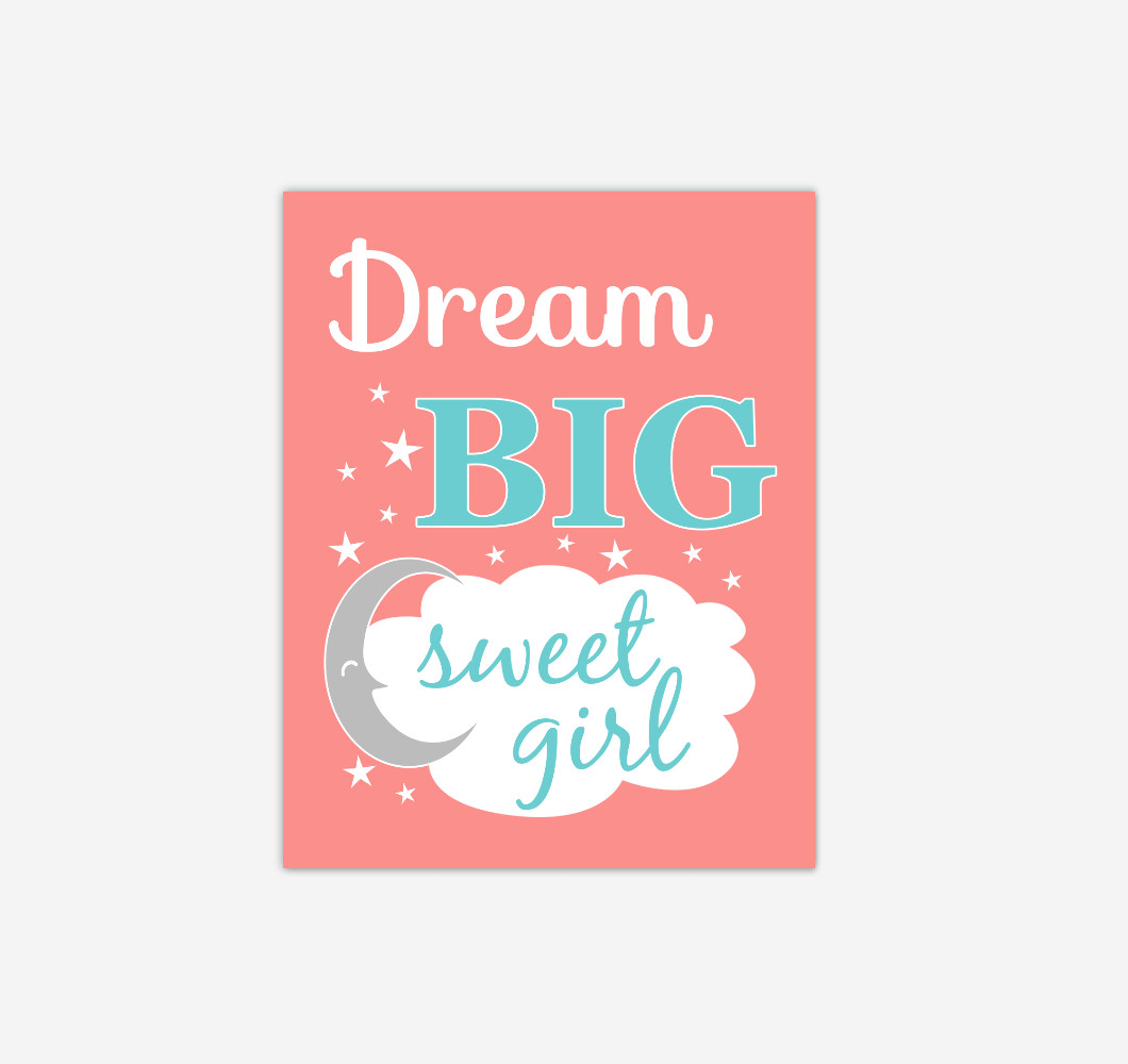 Coral Teal Aqua Dream Big Baby Girl Nursery Wall Art Print Canvas Decor Picture