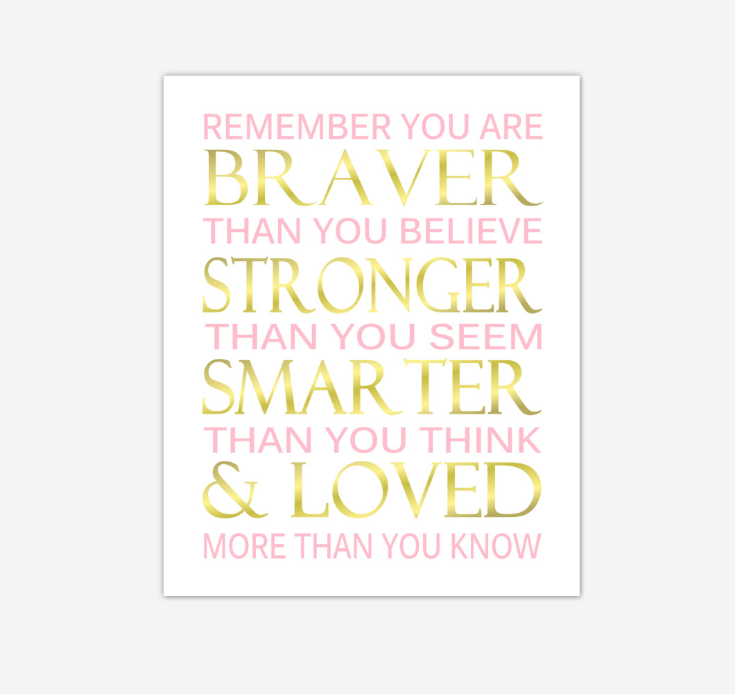 Pink Gold Remember You Are Braver Baby Girl Nursery Wall Art Print Canvas Decor Inspirational Quotes