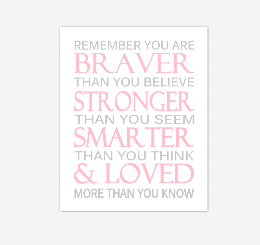 Pink Gray Remember You Are Braver Baby Girl Nursery Wall Art Print Canvas Decor Inspirational Quotes 02226