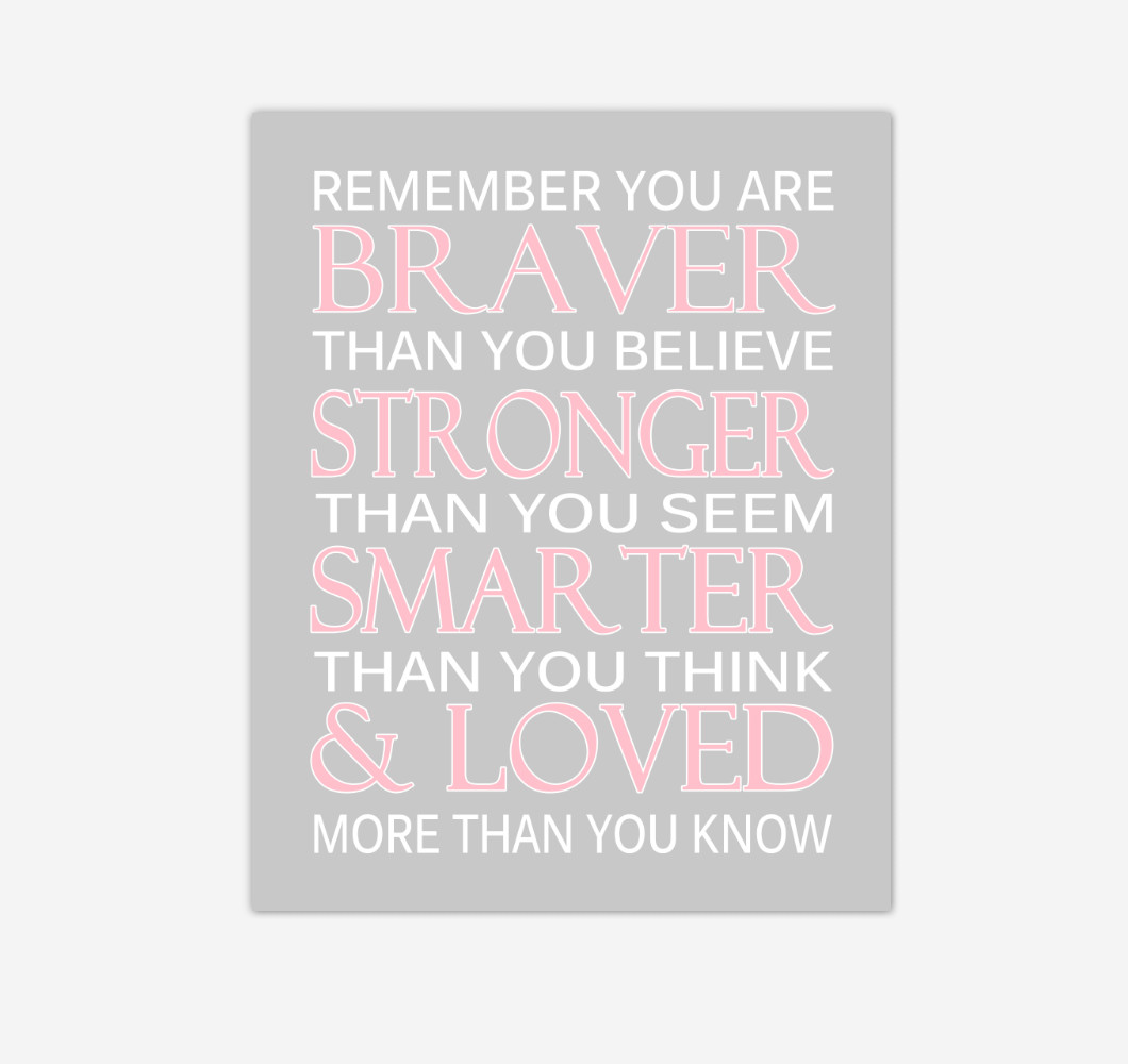 Pink Gray Remember You Are Braver Baby Girl Nursery Wall Art Print Canvas Decor Inspirational Quotes