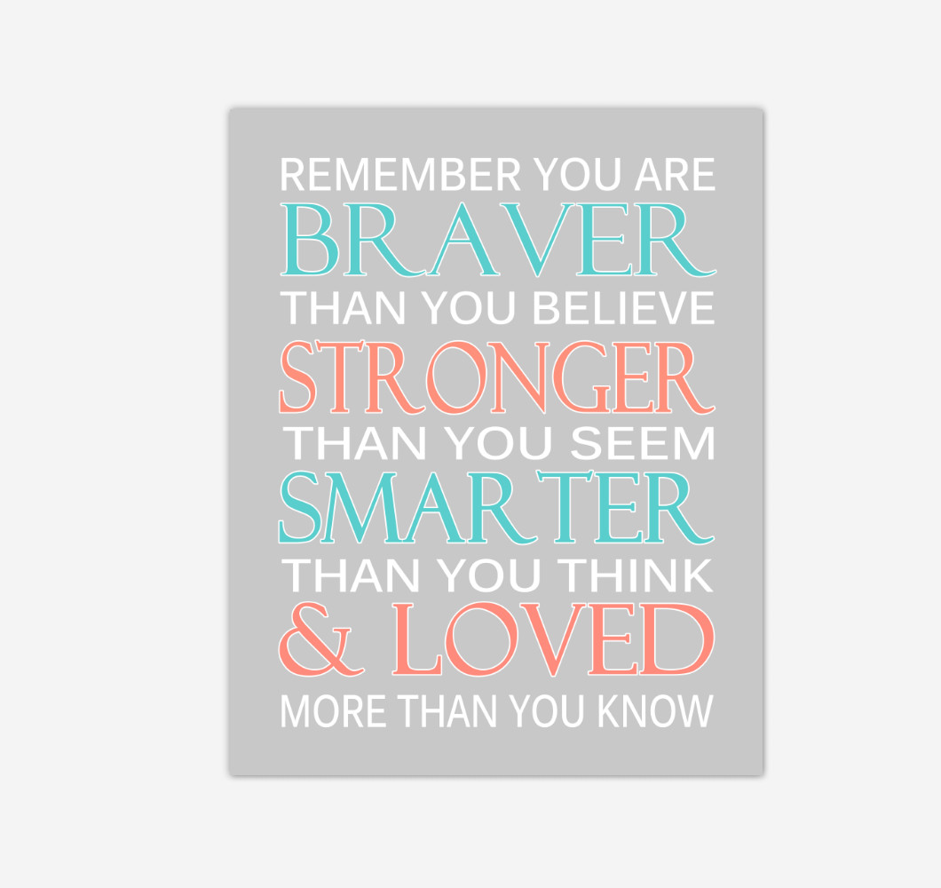 Coral Teal Aqua Remember You Are Braver Baby Girl Nursery Wall Art Print Canvas Decor Inspirational Quotes