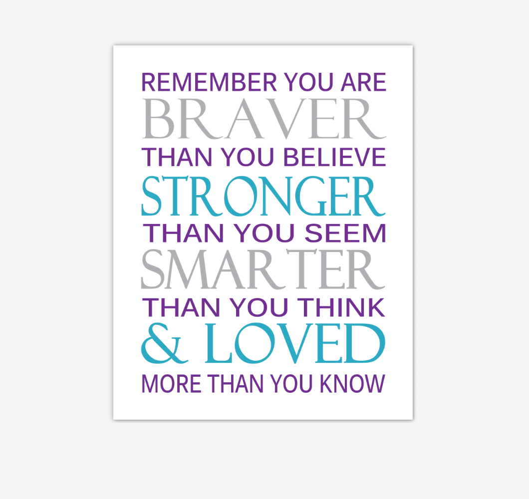Purple Teal Aqua Remember You Are Braver Baby Girl Nursery Wall Art Print Canvas Decor Inspirational Quotes 02231