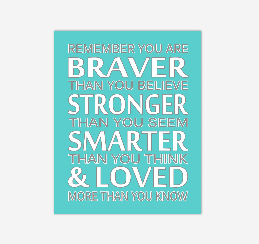 Teal Aqua Remember You Are Braver Baby Girl Nursery Wall Art Print Canvas Decor Inspirational Quotes 02234