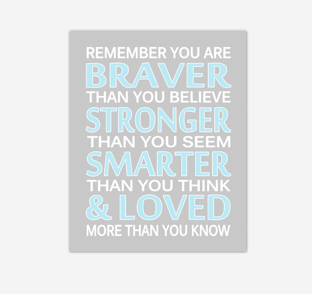 Blue Gray Remember You Are Braver Baby Boy Nursery Wall Art Print Canvas Decor Inspirational Quotes