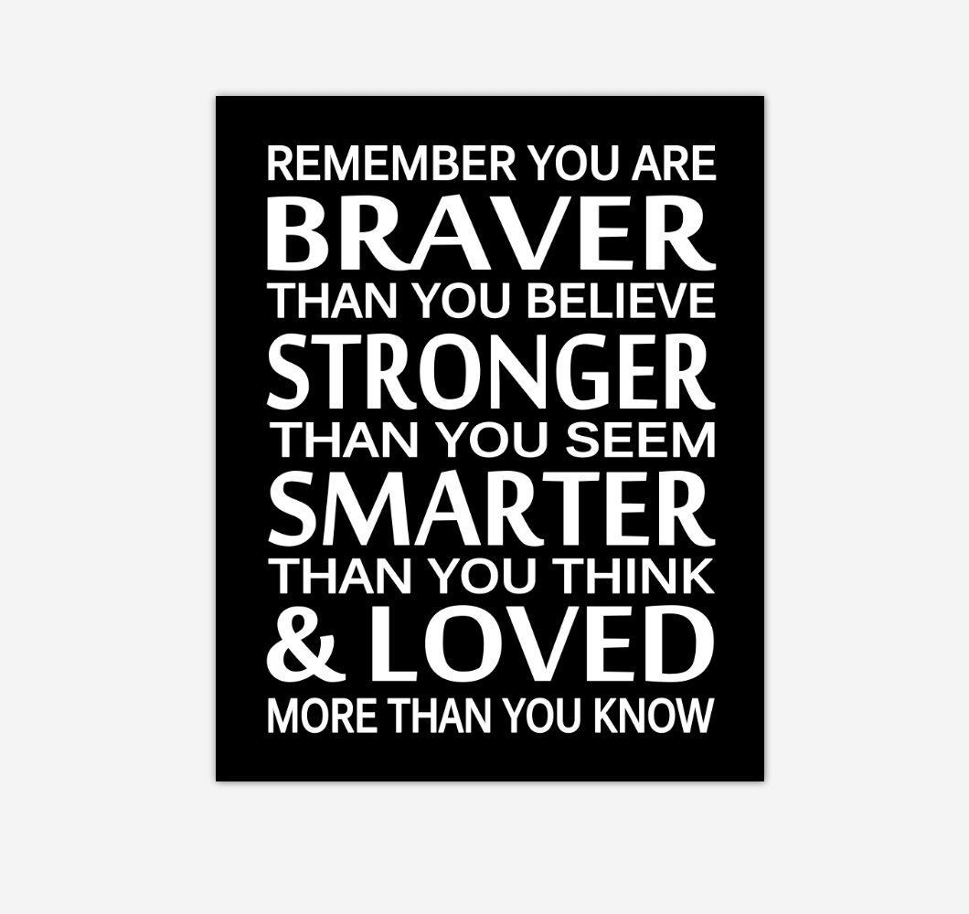 Black Remember You Are Braver Baby Boy Nursery Wall Art Print Canvas Decor Inspirational Quotes 02244