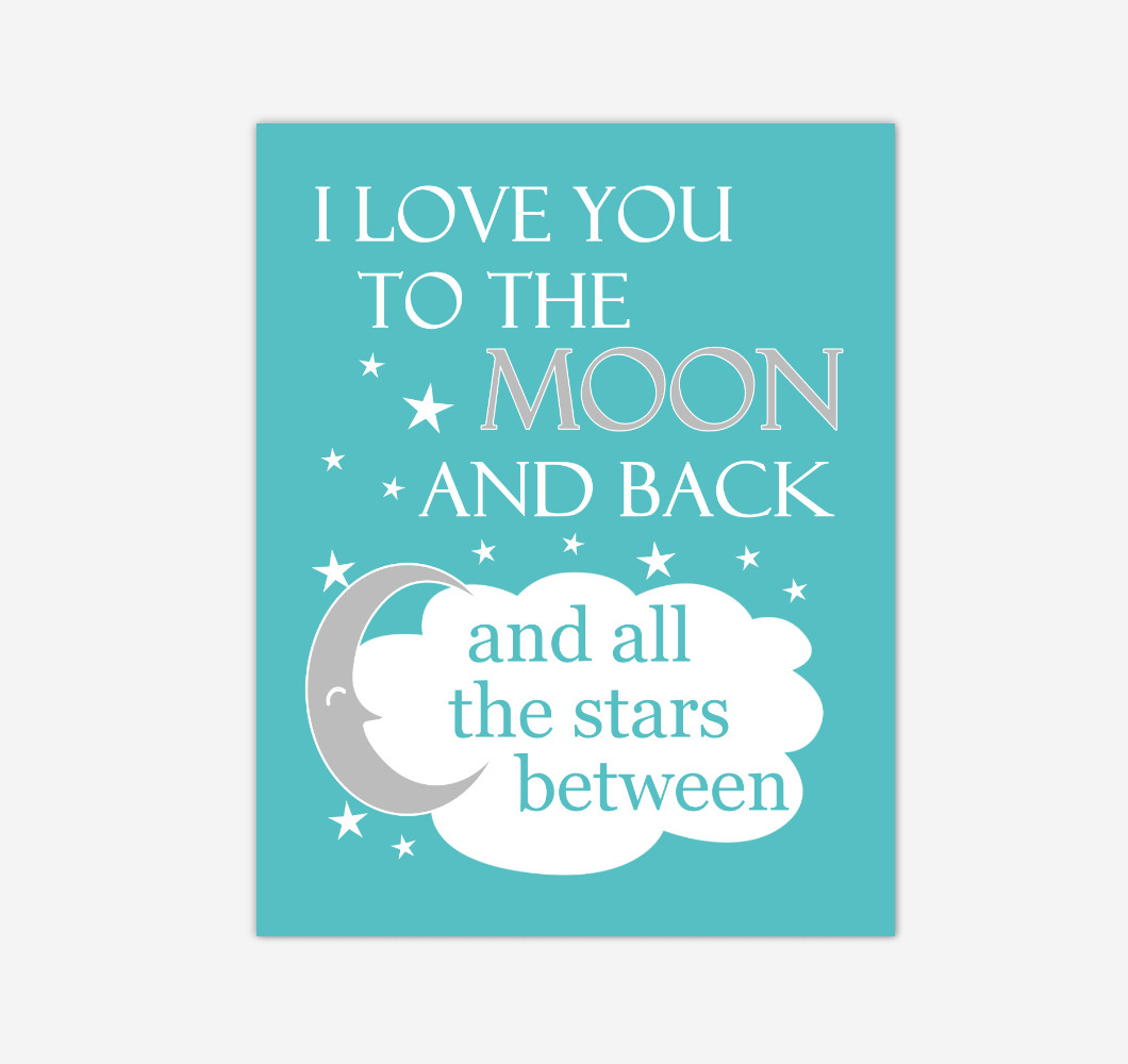 Teal I Love You To The Moon And Back Baby Boy Girl Nursery Wall Art Print Canvas Decor Inspirational Quotes