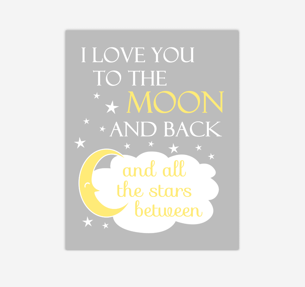 Yellow Gray I Love You To The Moon And Back Baby Boy Girl Nursery Wall Art Print Canvas Decor Inspirational Quotes 02246