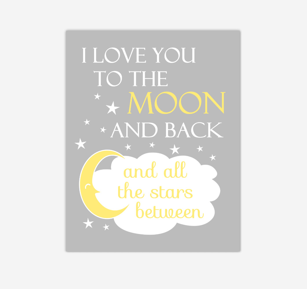 Yellow Gray I Love You To The Moon And Back Baby Boy Girl Nursery Wall Art Print Canvas Decor Inspirational Quotes